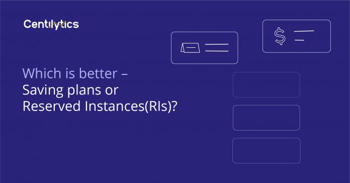 AWS Saving plans vs Reserved Instances