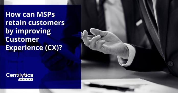 MSPs improve Customer Experience