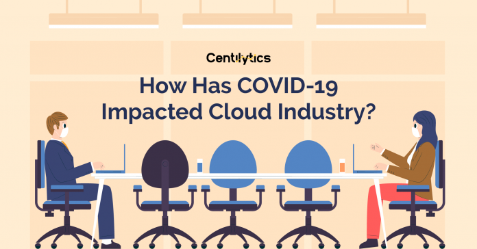 COVID-19 Impacted Cloud Industry