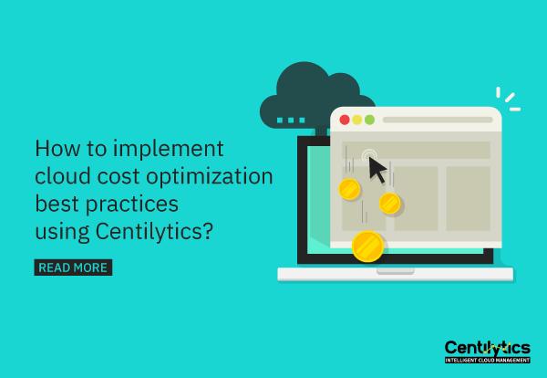 cloud cost optimization best practices using a cloud management platform